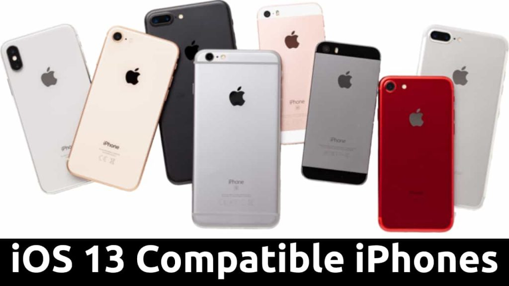 ios 13 iphone compatibility list