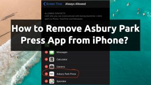 remove asbury park press app screentime iphone