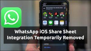 whatsapp ios share sheet removed