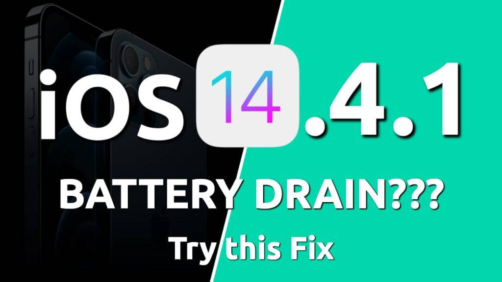 ios 14.4.1. battery drain fix