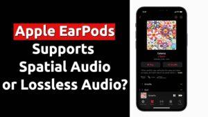 apple earpods spatial lossless audio