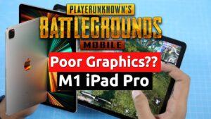 pubg mobile poor graphics m1 ipad pro gaming