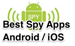 Best Spy Apps Android and iOS