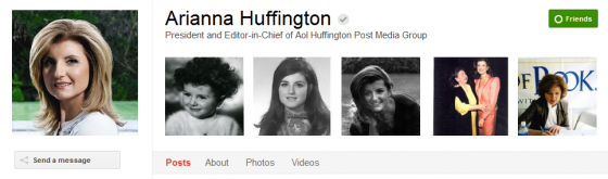 arianna huffington 560x165 Google Plus 20+ Must Follow Personalities to Transform your Stream to Amazing