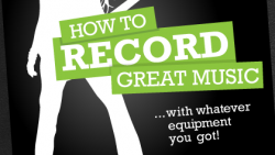 How to Record Great Music by Bjorgvin Benediktsson