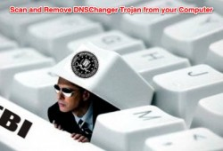 HOW TO: Remove DNS Changer Trojan From Your Computer ?