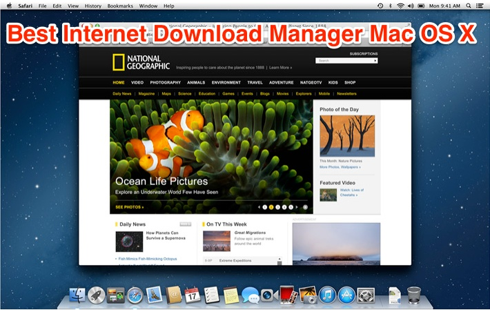 Best Internet Download Manager Apps for Mac OS X
