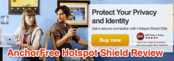 AnchorFree Hotspot Shield VPN Review and 10% Coupon Code