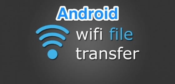 android-wifi-file-transfer