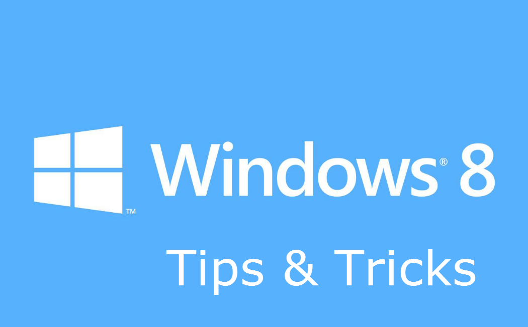 5 Best Tips and Tricks for Windows 8 Operations