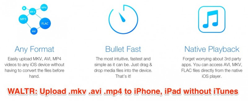 WALTR: Upload  mkv  avi  mp4 to iPhone, iPad without iTunes