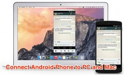 Connect Android Phone to PC, Mac and Web for Calls, Messages and more
