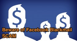 Blackmail SCAM on Facebook, Learn How to Protect Yourself