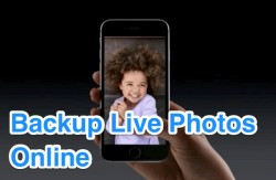 Where to Backup Live Photos Online from iPhone ?