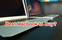Macbook vs Macbook Air vs Pro, Best Macbook to Buy?