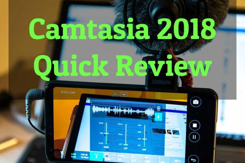 camtasia 2018 review