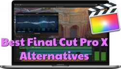 best final cut pro x alternatives