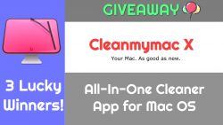 GIVEAWAY: Cleanmymac X License Codes for 3 Lucky Winners