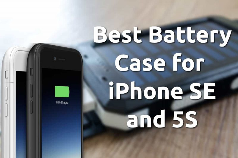 best battery cases iphone se