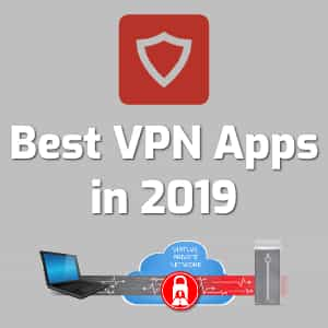 best vpn apps 2019